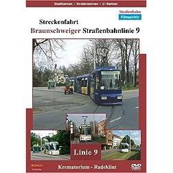 Streckenfahrt - Braunschweiger Straßenbahnlinie 9
