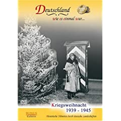 Kriegsweihnacht 1939 - 1945 (Christmas in Wartime)