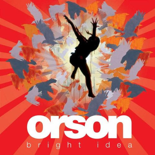 Orson - Bright Idea (German Version) - Zortam Music