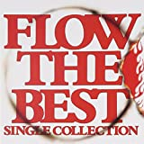 FLOW THE BEST ~Single Collection~ (通常盤)