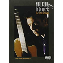 NIGEL CLARK in Concert:Live from Scotland