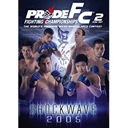 Pride Fighting Championships: Shockwave 2005