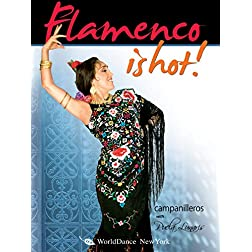 Flamenco Is Hot! - Campanilleros