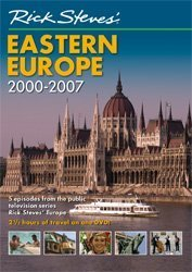Rick Steves' Eastern Europe, 2000-2007