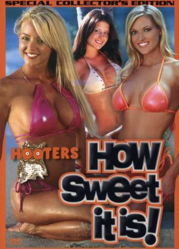 Hooters: How Sweet It Is!