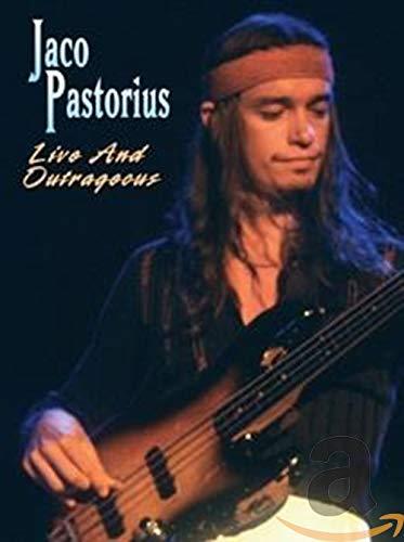 Jaco Pastorius: Live and Outrageous