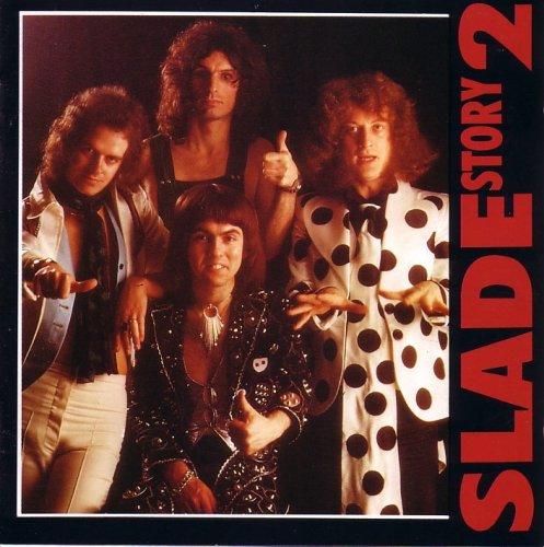 SLADE - The Story Of Slade Vol. 2 - Zortam Music