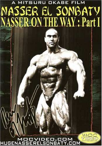 Nasser on the Way: Bodybuilding with Nasser el Sombaty