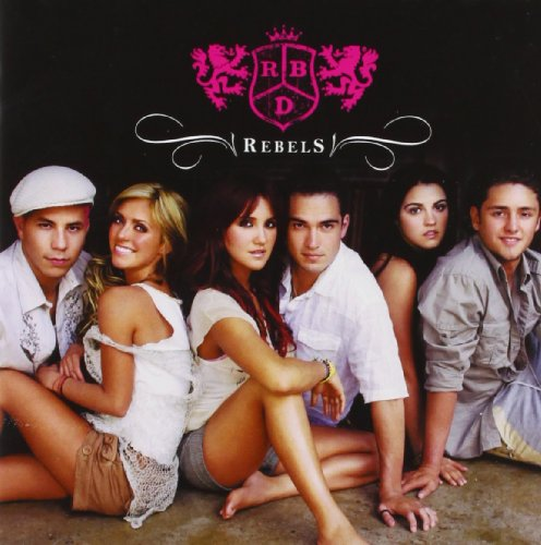 RBD - Rebels - Zortam Music