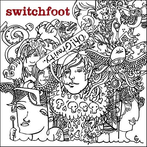 Switchfoot - Oh! Gravity - Zortam Music