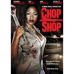 Chop Shop