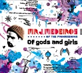 Mr.J.Medeiros / Of Gods And Girls