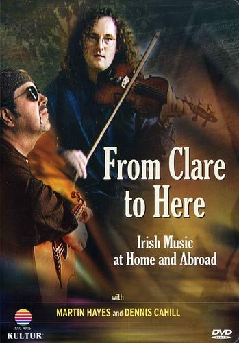 From Clare to Here / Martin Hayes, Dennis Cahill