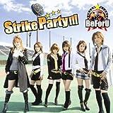 Strike Party!!!(DVD付)