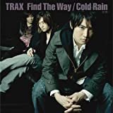 Find The Way/Cold Rain-初雨-