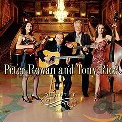Perter Rowan & Tony Rice