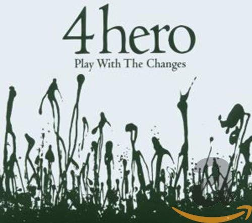 4hero - play with the changes - Zortam Music