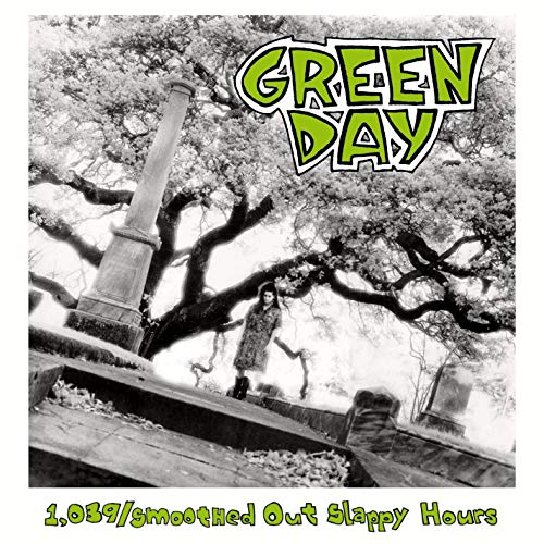 Green Day - 1,039/Smoothed Out Slappy Hours (Re-issue) - Zortam Music