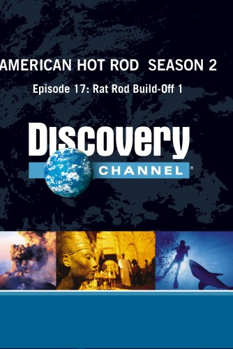 American Hot Rod  Season 2 - Episode 17: Rat Rod Build-Off 1