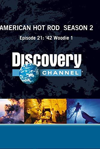 American Hot Rod  Season 2 - Episode 21: '42 Woodie 1