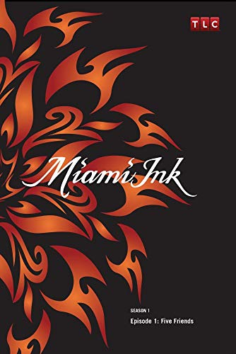 Miami Ink Season 1 - Episode 1: Five Friends