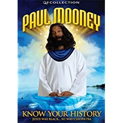 Paul Mooney: Know Your History - Jesus Is Black and So Was Cleopatra