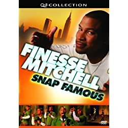 Finesse Mitchell: Snap Famous