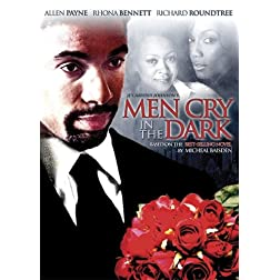 Men Cry in the Dark