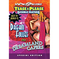 Dream Follies/Dreamland Capers