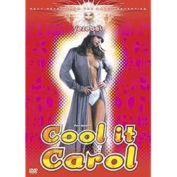 Cool It Carol