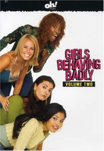Girls Behaving Badly - Vol. Two