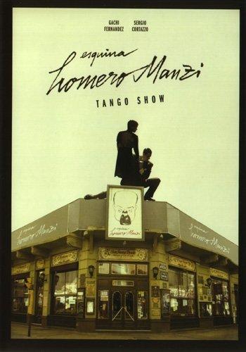 Caf� Homero Manzi: Tango Show