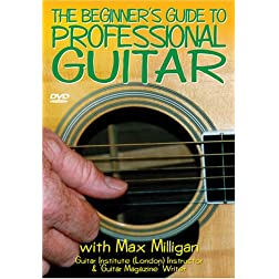 The Beginner's Guide to Professional Guitar
