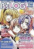 B's-LOG (ビーズログ) 2007年 01月号 [雑誌]
