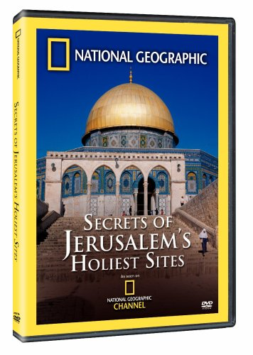 National Geographic - Secrets of Jerusalem's Holiest Sites