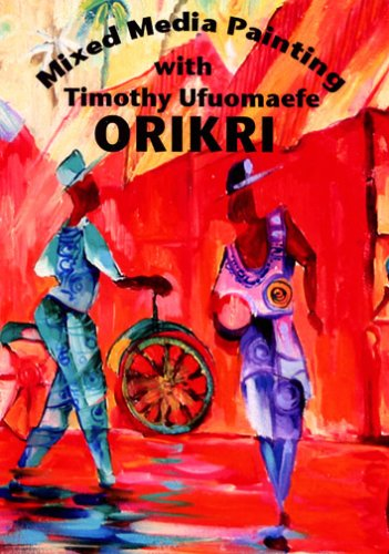 Mixed Media Painting with Timothy Ufuomaefe Orikri
