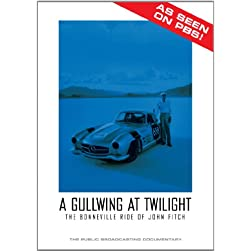 A Gullwing At Twilight - The Bonneville Ride of John Fitch
