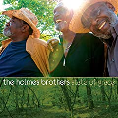 Holmes Brothers - State Of Grace