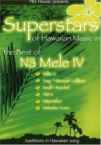 Superstars of Hawaiian Music: Na Mele IV