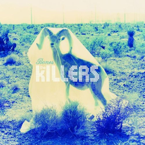 The Killers - Bones - Zortam Music