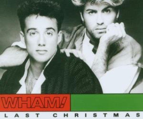 Wham! - Last Christmas - Zortam Music