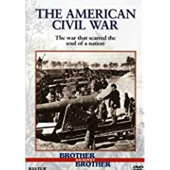 Brother Against Brother: The American Civil War