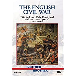 Brother Against Brother: The English Civil War