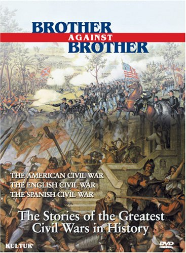 Brother Against Brother Boxed Set / English Civil War, Spanish Civil War, American Civil War