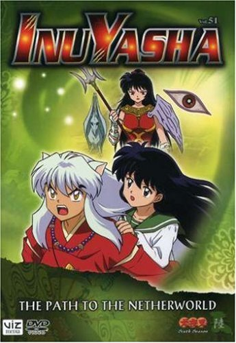 Inuyasha, Volume 51: The Path to the Netherworld