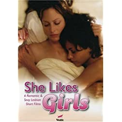 She Likes Girls (A Collection of 6 Short Films)