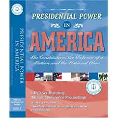 Presidential Power in America: 2006 Conference at the Massachusetts School of Law