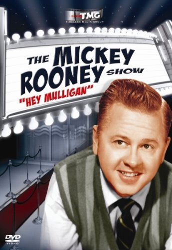 Hey Mulligan: Mickey Rooney Show (B&W)