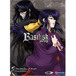 Basilisk, Vol. 5: Shades of Night (Limited Edition)