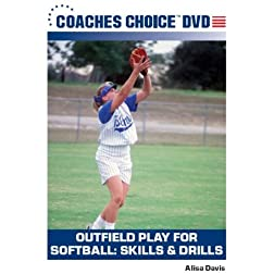 Outfield Play for Softball: Skills & Drills